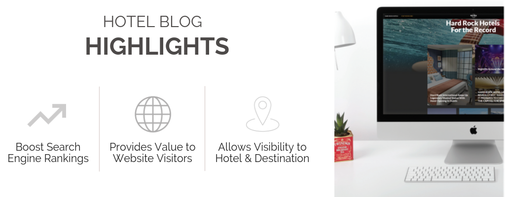 Product Spotlight: Hotel Blogs Offered by HEBS Digital